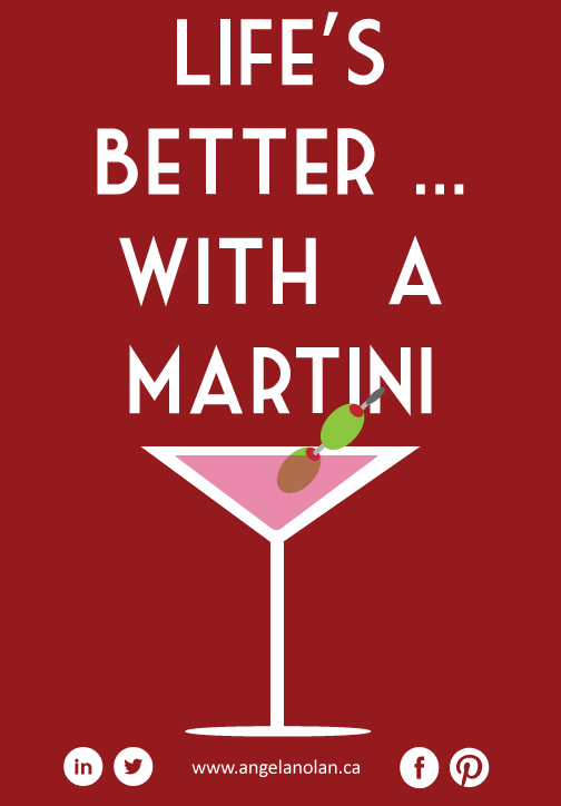 Life's Better with a Martini